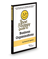 A Short & Happy Guide to Business Organizations