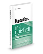 Depositions in a Nutshell