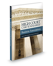 High Court Case Summaries on Business Associations, Keyed to Klein