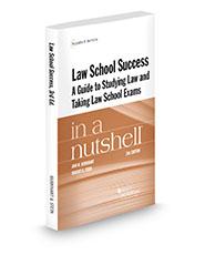 Law School Success in a Nutshell