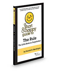 A Short & Happy Guide to the Rule: The Little Book on Perpetuities