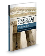High Court Case Summaries on Civil Procedure (Keyed to Freer and Perdue)