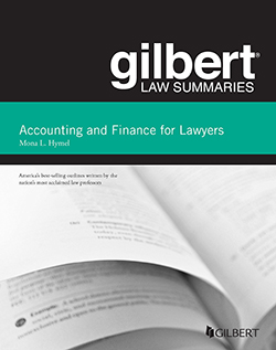 Hymel's Gilbert Law Summaries on Accounting and Finance for Lawyers, 2d