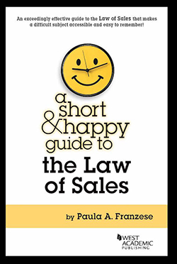 Franzese's A Short & Happy Guide to the Law of Sales