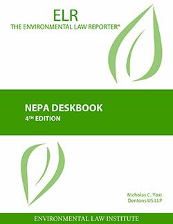 Yost's NEPA Deskbook, 4th