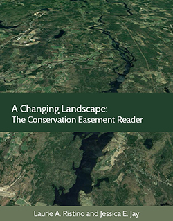 Ristino and Jay's A Changing Landscape: The Conservation Easement Reader