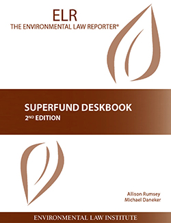 Rumsey and Danekar's Superfund Deskbook, 2d