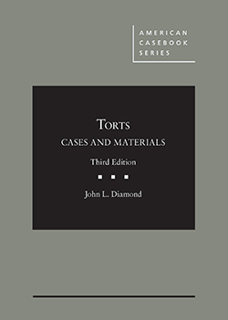 Diamond's Cases and Materials on Torts, 3d
