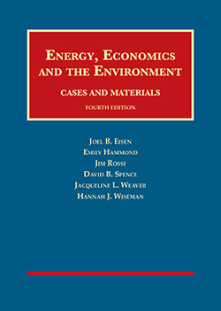 Eisen, Hammond, Rossi, Spence, Weaver, and Wiseman's Energy, Economics and the Environment, 4th