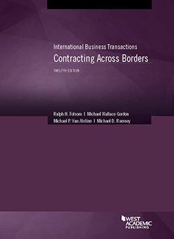 Folsom, Gordon, Van Alstine, Ramsey's International Business Transactions: Contracting Across Borders, 12th