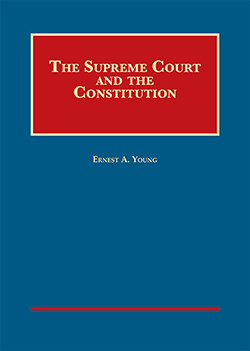 Young's The Supreme Court and the Constitution