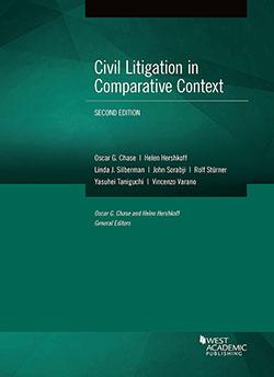 Chase, Hershkoff, Silberman, Sorabji, Stürner, Taniguchi, and Varano's Civil Litigation in Comparative Context, 2d