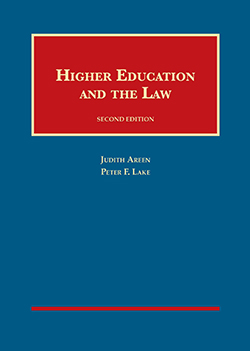 Areen and Lake's Higher Education and the Law, 2d