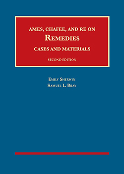 Ames, Chafee, and Re on Remedies, Cases and Materials, 2d by Sherwin and Bray