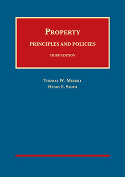 Merrill and Smith's Property: Principles and Policies, 3rd