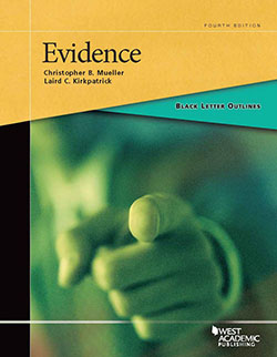 Evidence - Study Aids for Upper Division Bar Courses & the Bar Exam