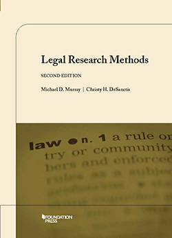 Murray and DeSanctis's Legal Research Methods, 2d