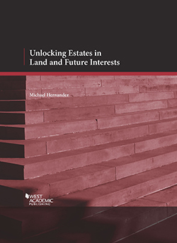 Hernandez's Unlocking Estates in Land and Future Interests