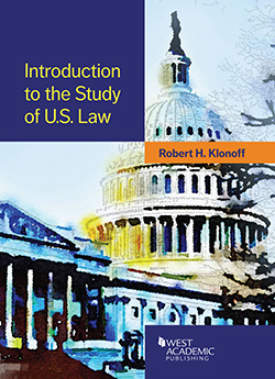 Klonoff's Introduction to the Study of U.S. Law