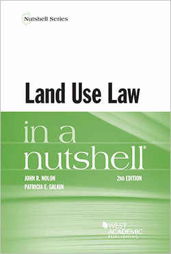 Nolon and Salkin's Land Use Law in a Nutshell, 2d