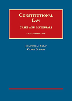 Varat and Amar's Constitutional Law, Cases and Materials, 15th