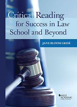 Grise's Critical Reading for Success in Law School and Beyond