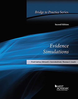 Galves, Imwinkelried, and Leach's Evidence Simulations: Bridge to Practice, 2d