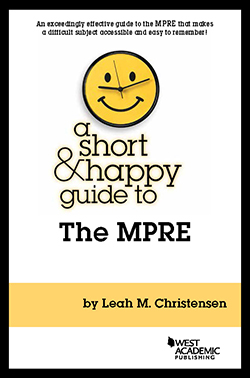 Christensen's A Short & Happy Guide to the MPRE