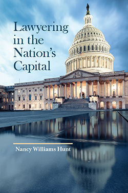 Hunt's Lawyering in the Nation's Capital
