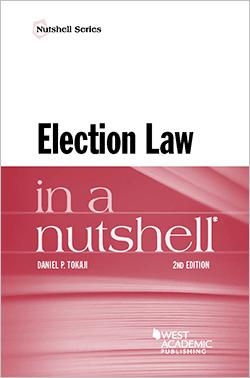 Tokaji's Election Law in a Nutshell, 2d