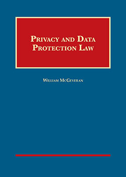 McGeveran's Privacy and Data Protection Law