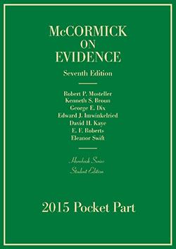 McCormick's Evidence, 7th (Hornbook Series), 2016 Pocket Part