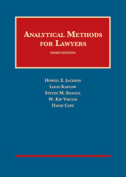 Jackson, Kaplow, Shavell, Viscusi, and Cope's Analytical Methods for Lawyers, 3d