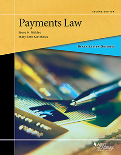 Payment Systems - Study Aids for Upper Division Bar Courses & the