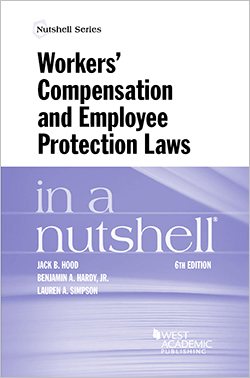 Hood, Hardy and Simpson's Workers' Compensation and Employee Protection Laws in a Nutshell, 6th