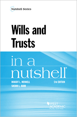Mennell and Burr's Wills and Trusts in a Nutshell, 5th