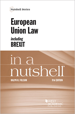 Folsom's European Union Law Including Brexit in a Nutshell, 9th