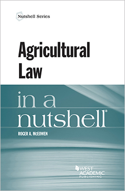 McEowen's Agricultural Law in a Nutshell