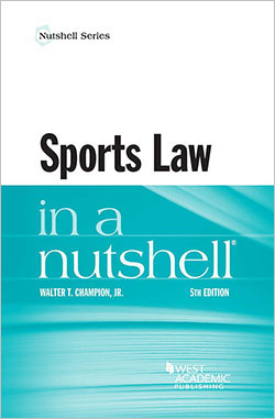 Champion's Sports Law in a Nutshell, 5th
