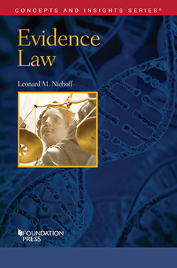 Niehoff's Evidence Law (Concepts and Insights Series)