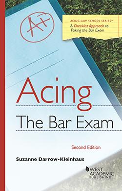 Darrow-Kleinhaus's Acing the Bar Exam, 2d