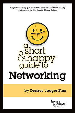 Jaeger-Fine's A Short & Happy Guide to Networking