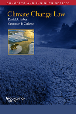 Farber and Carlarne's Climate Change Law (Concepts and Insights Series)