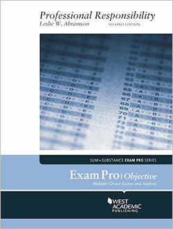 Professional Responsibility - Study Aids for Upper Division