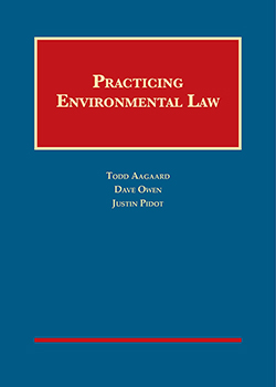 Aagaard, Owen, and Pidot's Practicing Environmental Law