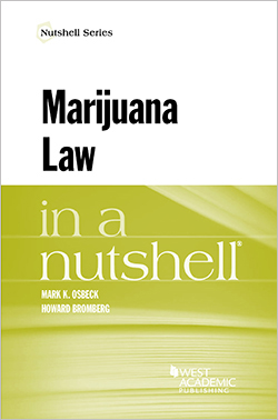 Osbeck and Bromberg's Marijuana Law in a Nutshell