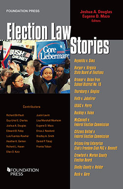 Douglas and Mazo's Election Law Stories