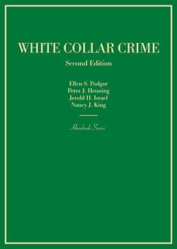 Podgor, Henning, Israel, and King's White Collar Crime, 2d (Hornbook Series)