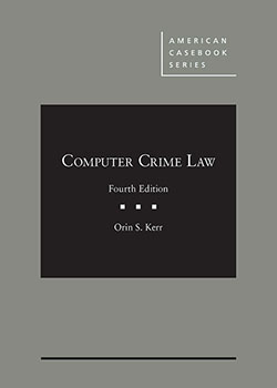 Kerr's Computer Crime Law, 4th