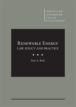 Rule's Renewable Energy: Law, Policy and Practice